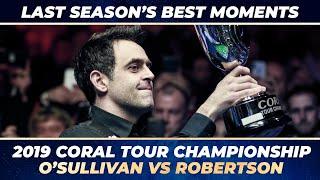 2019 Coral Tour Championship | The Final - O'Sulli...