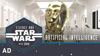 Artificial Intelligence | Science and Star Wars