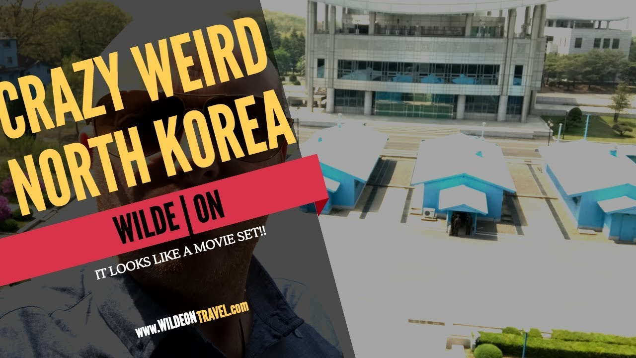 WILDE ON | INSIDE NORTH KOREA | 2018