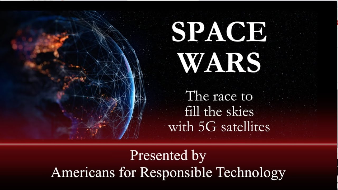 5G Space Wars ~ The Race To Fill The Sky With 5G Satellites