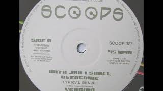 Lyrical Benjie - With Jah I Shall Overcome + Version