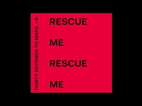 RESCUE ME | SUB ESPAÑOL | 30 SECONDS TO MARS