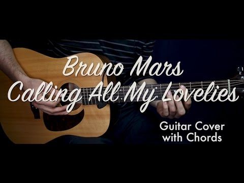 Bruno Mars - Calling All My Lovelies guitar cover/guitar (lesson ...