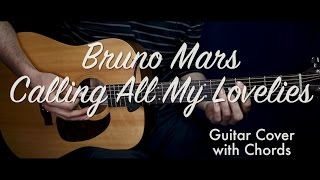 Bruno Mars - Calling All My Lovelies guitar cover/guitar (lesson/tutorial) w Chords /play-along/