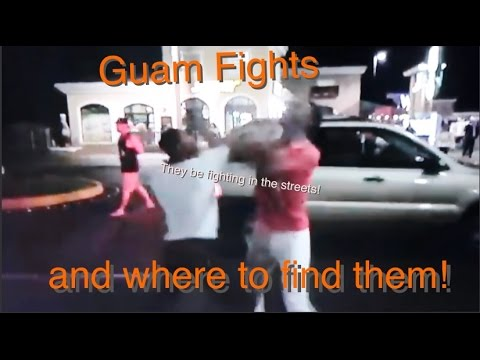 Guam Fights and where to find them!
