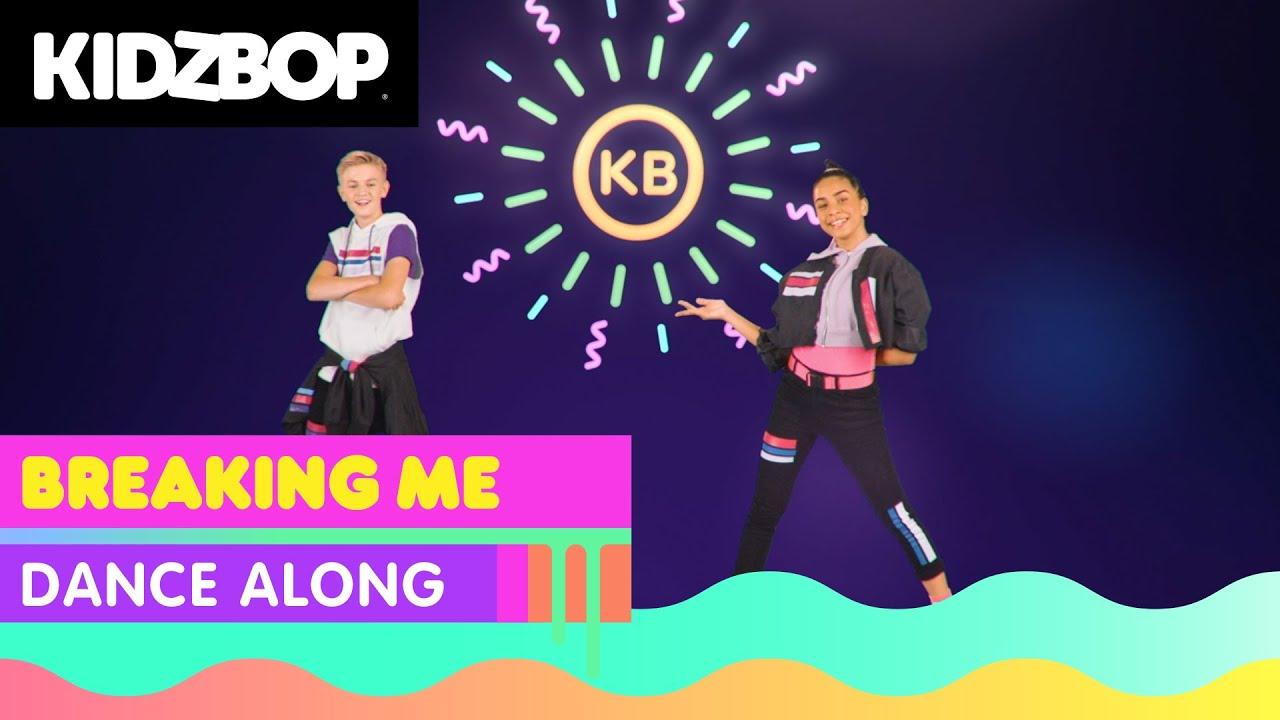 KIDZ BOP Kids - Breaking Me (Dance Along)