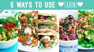5 Ways to Use Tahini - Savoury Edition