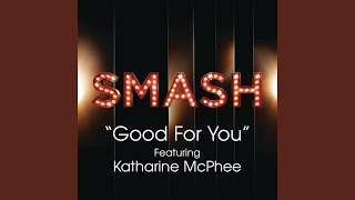 Watch Smash Cast Good For You video