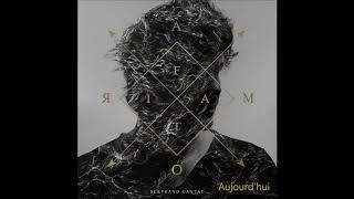 Bertrand Cantat  -  Aujourd'hui (Album Amor Fati 2017)