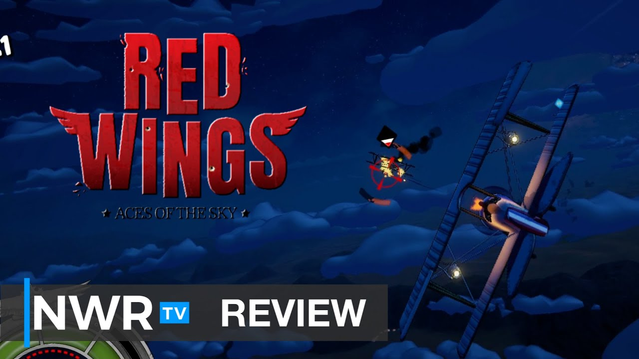 Red Wings Aces of the Sky (Switch) Review (Video Game Video Review)