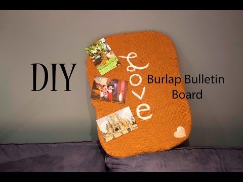 DIY Burlap Bulletin Board – DORM BEDROOM PROJECT!