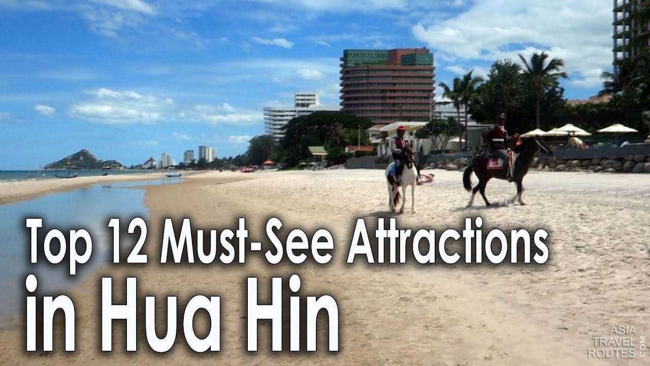 Top 12 must see attractions in hua hin youtube for Must see attractions in philadelphia
