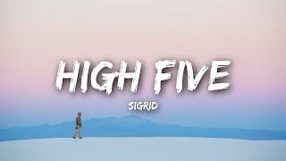 Sigrid High Five Lyrics مترجمة