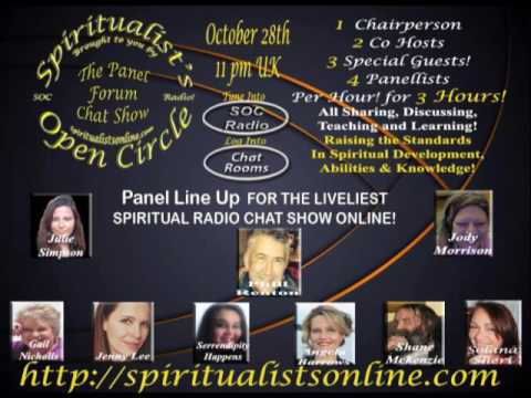 Spiritualists Open Circle Forum Panel Chat Show! Aired Oct 28th.