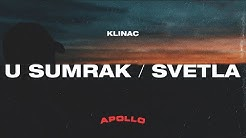 Klinac - U Sumrak/Svetla