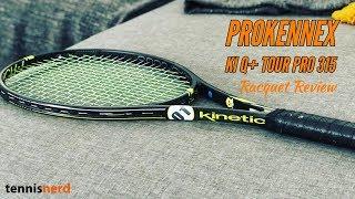 ProKennex Ki Q+ Tour Pro 315 R…