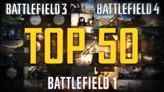 TOP 50 EPIC PLAYS IN BATTLEFIELD