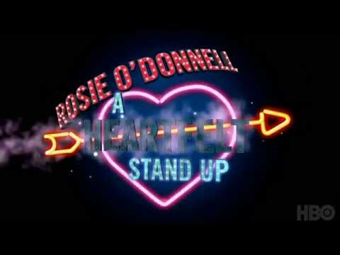 Rosie O'Donnell: A Heartfelt Stand Up (HBO Documentary Films)