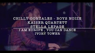 Chilly Gonzales & Boys Noize - I Am Europe, You Can Dance - Ivory Tower