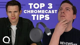 Top 3 Tips for Chromecast Beginners | Chromecast TV Features