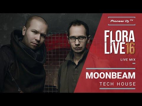 Moonbeam /tech house/ | Live @ FLORA LIVE 16 @ Pioneer DJ TV | Novosibirsk