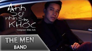 The Men - Anh Sợ Nhìn Thấy Em Khóc (Official Audio)