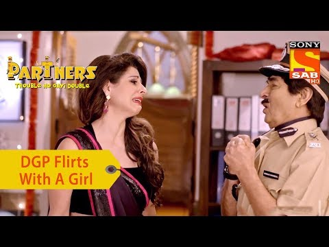 Your Favorite Character | DGP Jagmohan Flirts With A Girl | Partners Trouble Ho Gayi Double