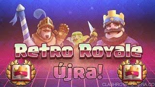 Retro Royale Újra? És Utoljára? | Clash Royale Magyarul