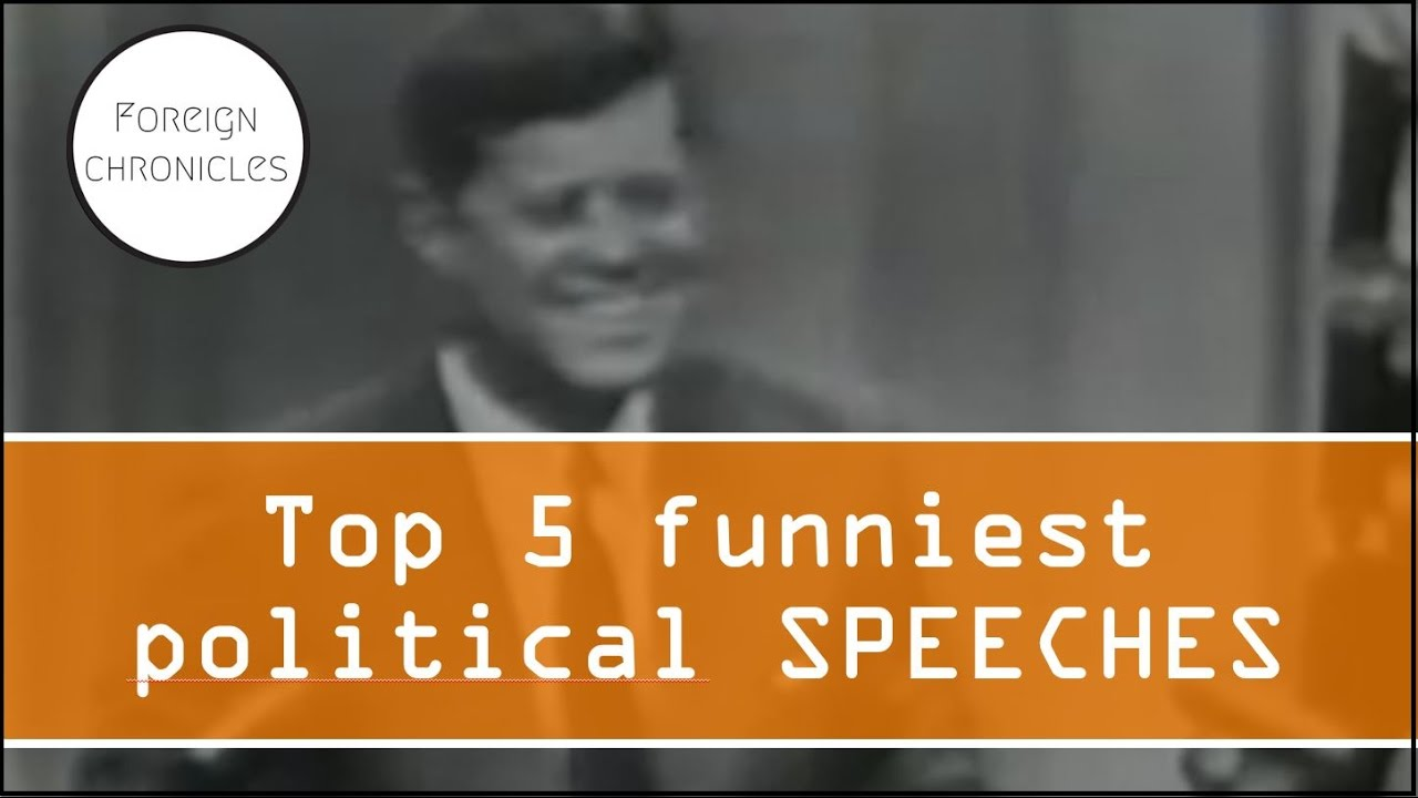 Top 5 funniest political speeches (famous ones)