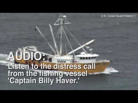 Listen To Distress Call From Fishing Boat 'Captain Billy Haver'
