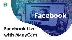 How to live stream on Facebook with ManyCam