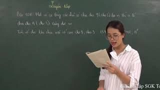 Toán 6 [Đại số]: Giải bài 106-110 trang 42 SGK tập 1 (Dấu hiệu chia hết cho 3, cho 9)