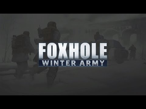 Foxhole - First time at the Front |