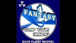 4 Fantasy - Clap Your Hands / Release Date.:11/08/2007 / Eder ItaloDance 2k13