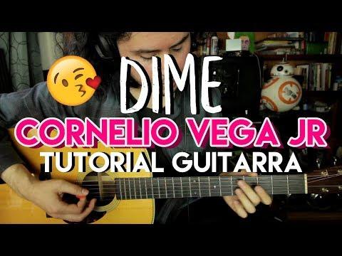 Dime - Cornelio Vega Jr. - Tutorial - Adornos - Acordes - Como tocar en Guitarra