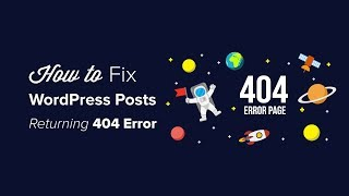 How to Fix Wordpress Posts Returning 404 Error