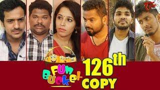 Fun Bucket | 126th Episode | Funny Videos | Telugu Comedy Web Series | By Sai Teja - TeluguOne