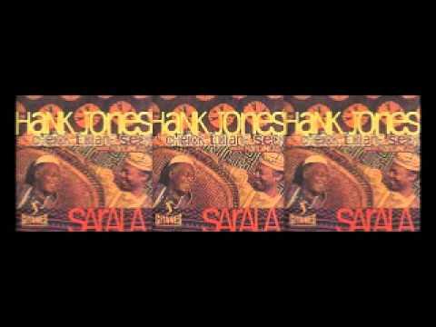 Cheick-Tidiane Seck & Hank Jones - Aly Kawele - Sarala
