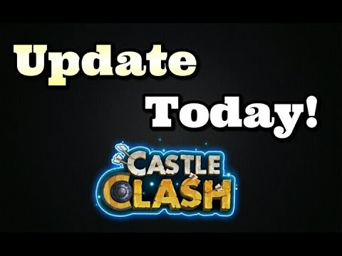 Castle Clash Update Tonight! Be Ready!