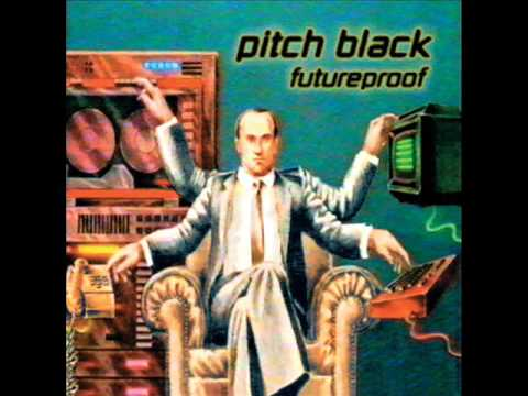 Pitch Black ‎– Futureproof (1998) Full Album