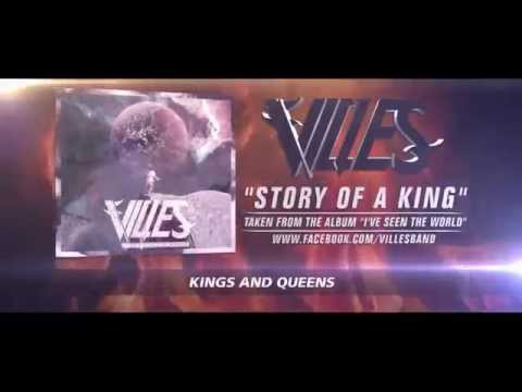 "Villes - ""STORY OF A KING"" (NOW AVAILABLE ON iTUNES!)"