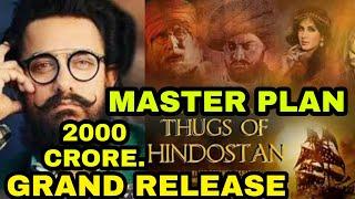 Thugs of Hindostan Grand Worldwide Release, Aamir Khan Huge planing for Thugs of Hindostan