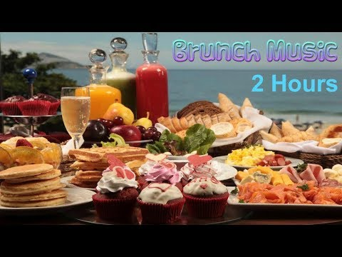 Brunch Music and Brunch Music Playlist: Brunch Music Mix for Sunday and Everyday