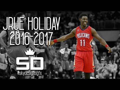 Jrue Holiday Official 2016-2017 Season Highlights // 15.4 PPG, 7.3 APG, 3.9 RPG