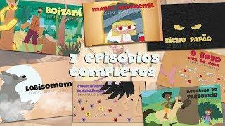 ANIMACRIANÇA - Lendas Brasileiras   7 episódios completos