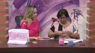 Bainha Aberta Toalha de Rosto por Bete Alves – Parte 2