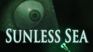 Sunless Sea: Launch Trailer