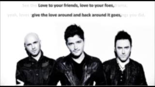 The Script - Give The Love Around (lyrics)