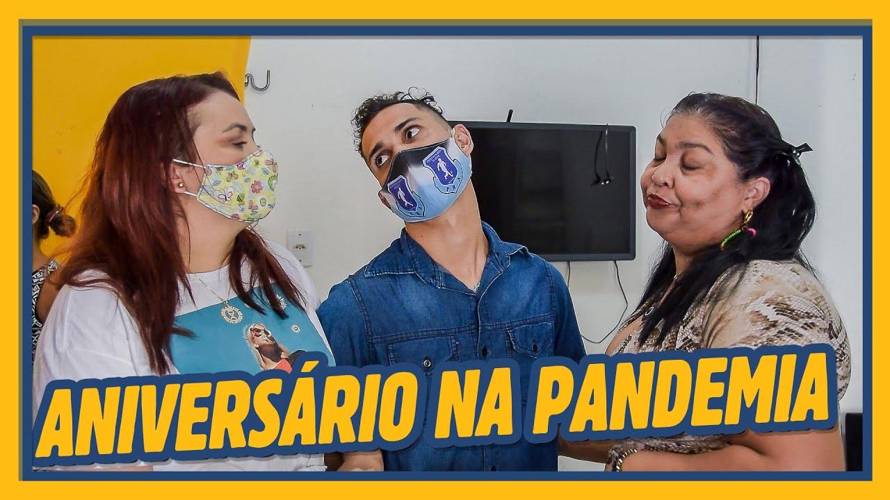 ANIVERSÁRIO NA PANDEMIA!