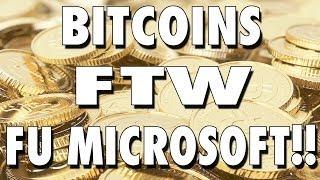 A Big F.U. To Microsoft Zune for Not Accepting Bitcoins!!! [REDDIT] [ZUNEKILLA] [ZEN] #BITCOINGS